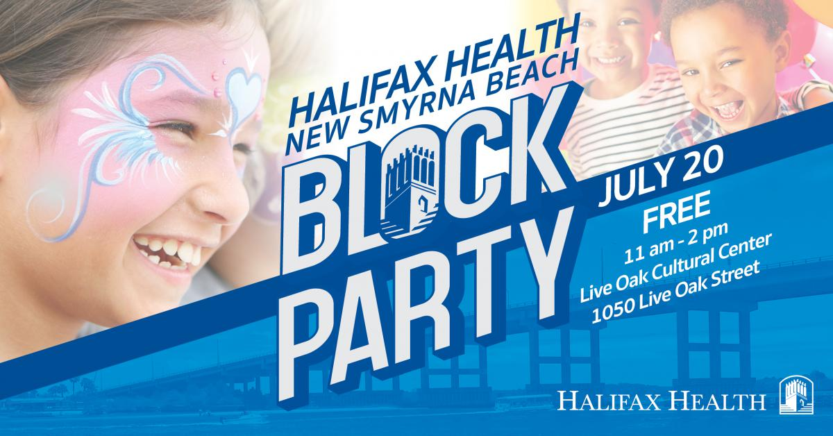 Photo advertising Halifax Health New Smyrna Beach Block Party on July 20